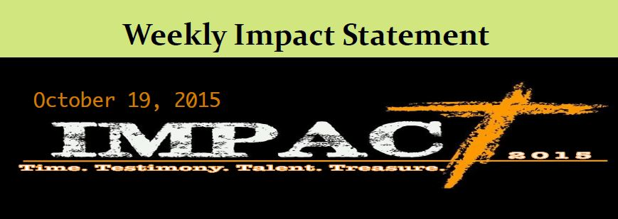 Weekly Impact Statement 10.19.2015