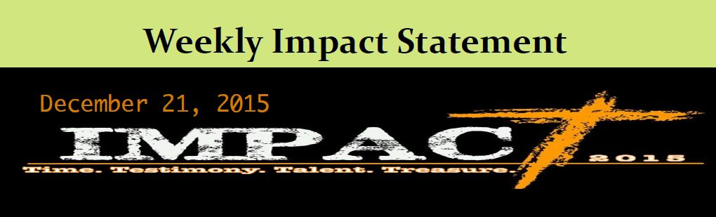 12.21 Weekly Impact Statement
