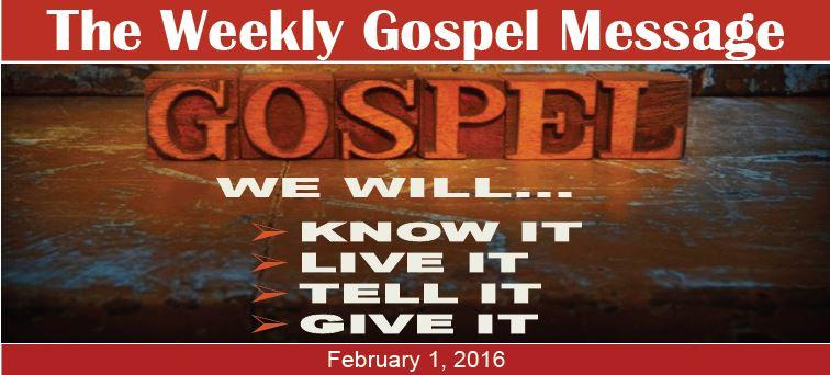 The Weekly Gospel Message 2 1 2016