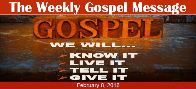 The Weekly Gospel Message 2 8 2016